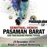 Minangkabau Cup II, Empat Semifinalis Zona Pasbar Lakoni Laga Krusial